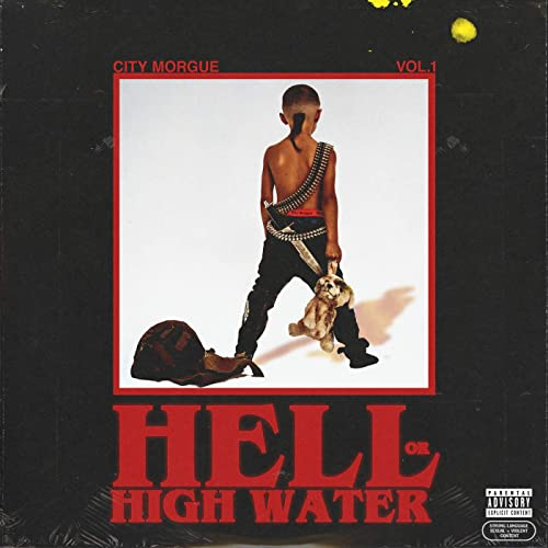 Zillakami city morgue vol 1 hell or high water
